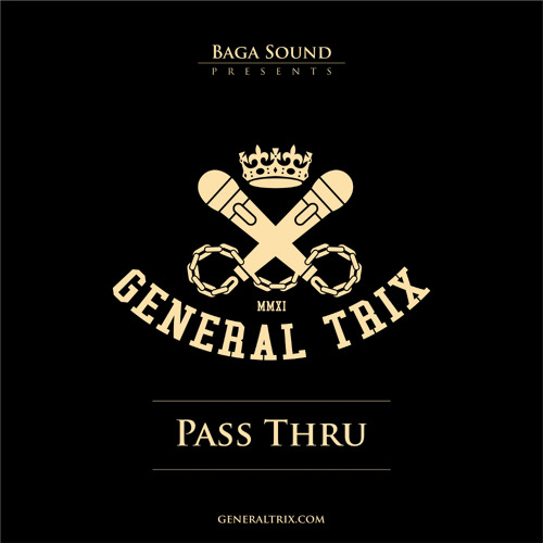 General Trix - Pass Thru ( FREE DOWNLOAD )