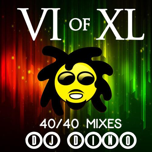 MIX 6 of 40 (Reggae Mix) By DJ Dino