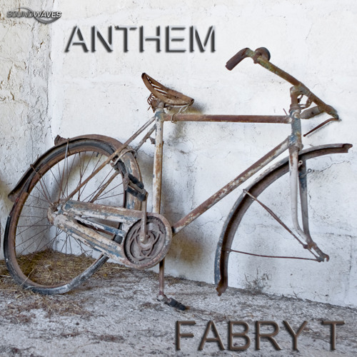 Fabry T - Anthem ---- SUPPORT by COCOON DJ ----