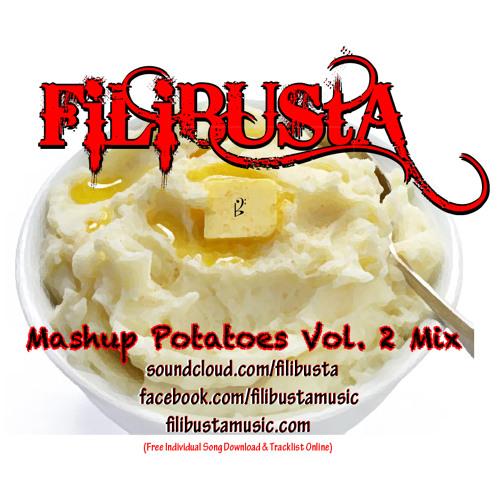 Mashup Potatoes Vol. 2 Mix (Preview) - Filibusta