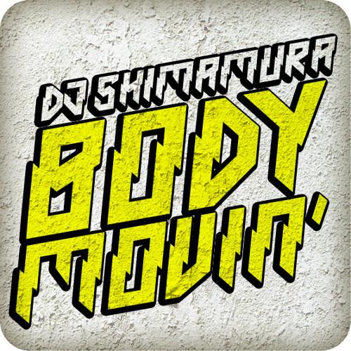 DJ Shimamura - Body Movin'
