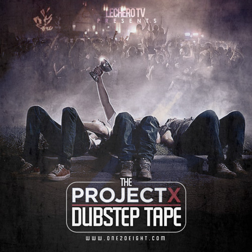 The Project X Dubstep Tape