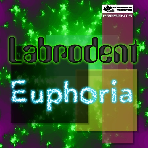 Labrodent - Euphoria (Intergalactic Club Mix) [Arkamoria Records] (Preview)