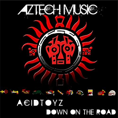 AciDToyZ - Down on the road (Platten-Karton Remix) AzTech Music Out now on beatport<<Snippet>>