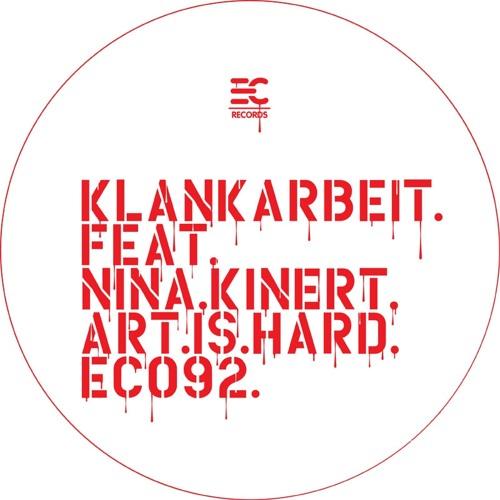 Klankarbeit ft. Nina Kinert - Art Is Hard