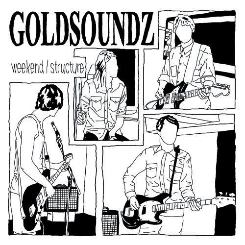 Goldsoundz - Weekend / Structure