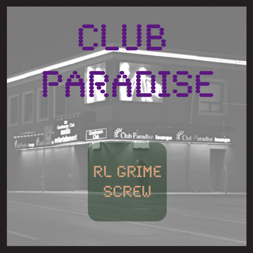 Club Paradise (RL Grime Screw) - Drake