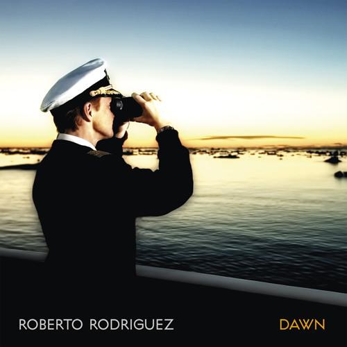 Roberto Rodriguez - Dawn LP [Serenades](128kbs snippets)