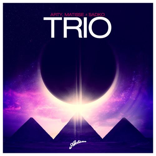 Arty, Matisse & Sadko - Trio (Swedish House Mafia Radio 1 Takeover)