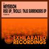 Meyerson - Rise Up, Trolls (Original Mix)