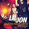 Lil Jon feat. LMFAO - Outta Your Mind (DJ Jynxx Remix)