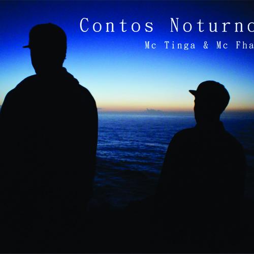 McTinga e Tyago Fhato - Contos Noturnos