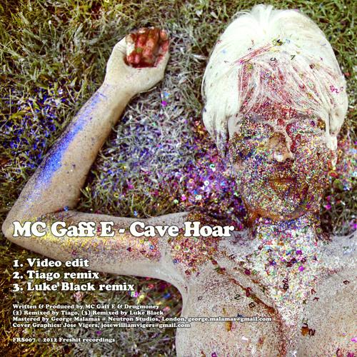 MC Gaff E - Cave Hoar (Luke Black remix)