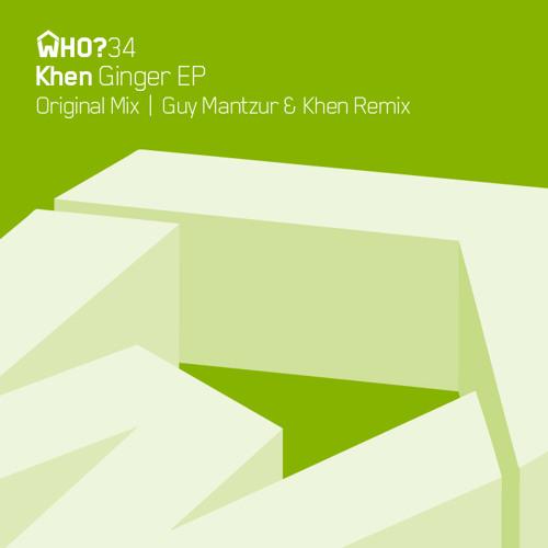 Ginger (Guy Mantzur & Khen Remix) **Preview**