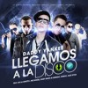 Llegamos a La Disco (Original) - Daddy Yankee Ft , Arcangel,De La Ghetto....