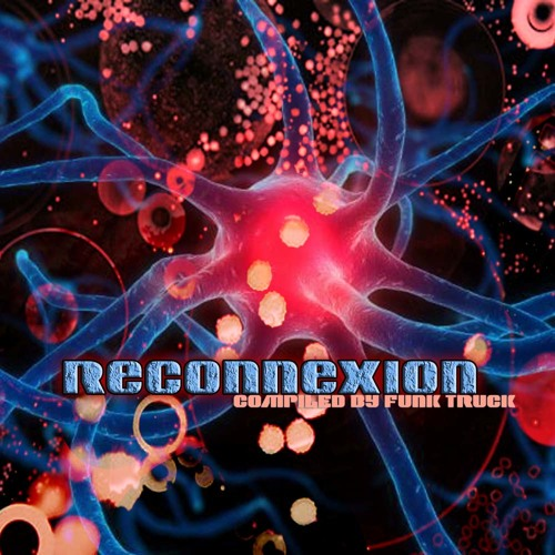 v.a. Reconnexion compiled by Funk Truck (Soundkraft promo mix)