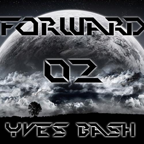 Yves Bash - ForWarD 02 **free download**