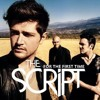 For the first time- The Script