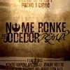 No Me Ronke De Jodedor (Remix) - Kendo Kaponi ft Jomar y Los Lobos