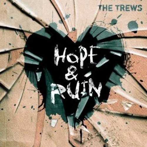 The Trews - The World I Know