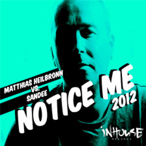 "Matthias Heilbronn & Sandee ""Notice Me"" (Soulflower Reprise)"