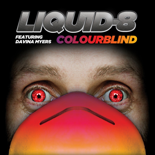 Liquid-8 ft. Davina Myers - Colourblind [clip]