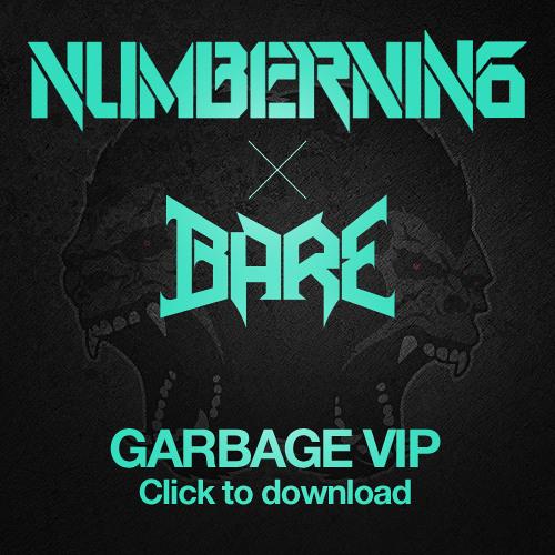 Numbernin6 x Bare - Garbage VIP
