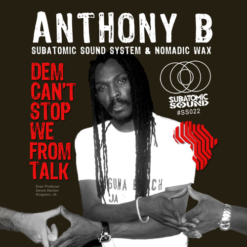 """Anthony B """"Dem Can't Stop We From Talk"""" Stereotyp's 800 pound gorilla remix"""