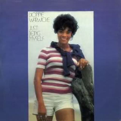 Dionne Warwick - You're Gonna Need Me