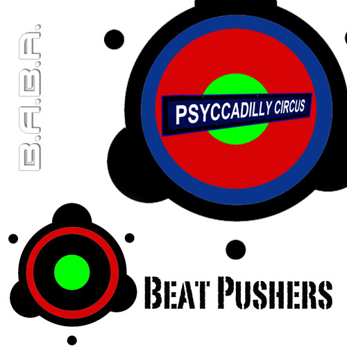 Psyccadilly Circus (Now on BeatPort)