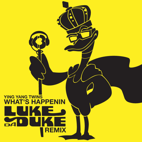 What's Happenin (Luke Da Duke Remix)