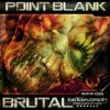 Point.blank - Brutal (Chrispy Remix)