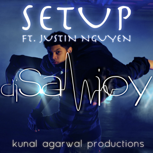 Sanjoy Deb ft. Justin Nguyen - Set Up