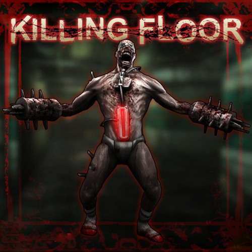 Killing Floor [Free Downloads]