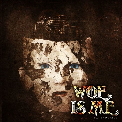 Woe, Is Me - Fame > Demise (Acoustic Version)