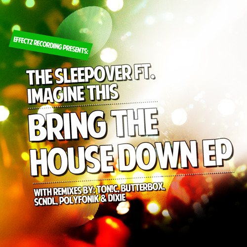 The Sleepover Feat. Imagine This - Goin Down [Preview]