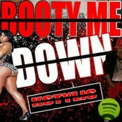 Booty Me Down Song
