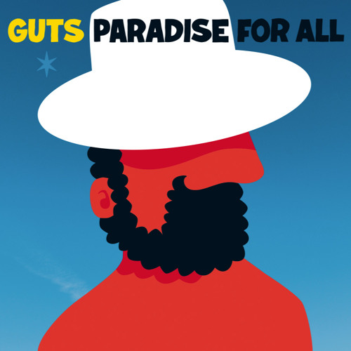 GUTS Paradise For All (teaser mix)
