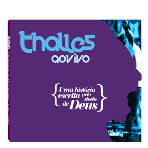Thalles Roberto - Ele é contigo