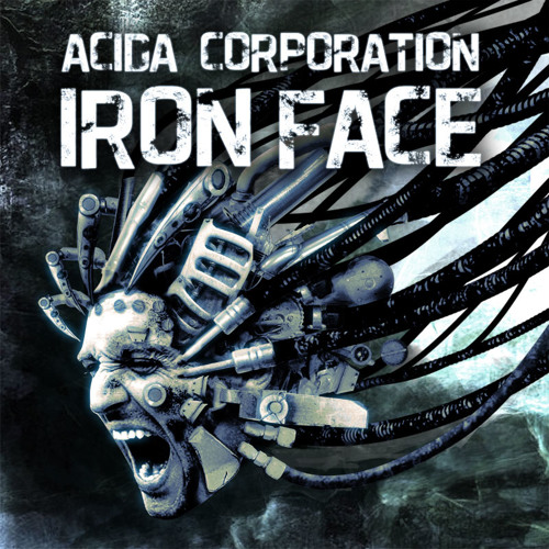 Acida Corp - Iron Face FREE DOWNLOAD FROM acidacorporation.com