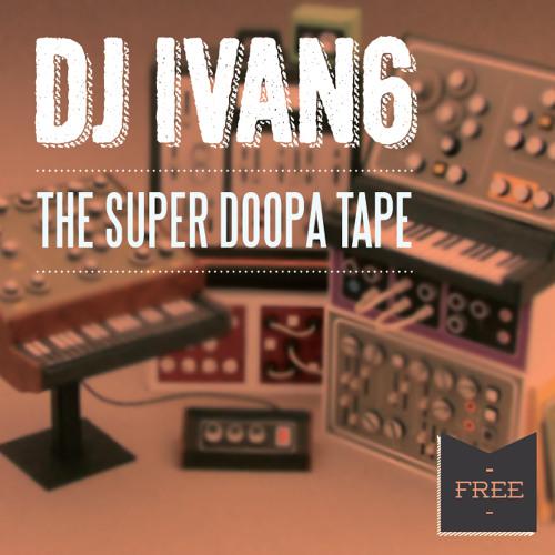 The Super Doopa Tape