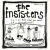 The Insisters - If that`s what you want