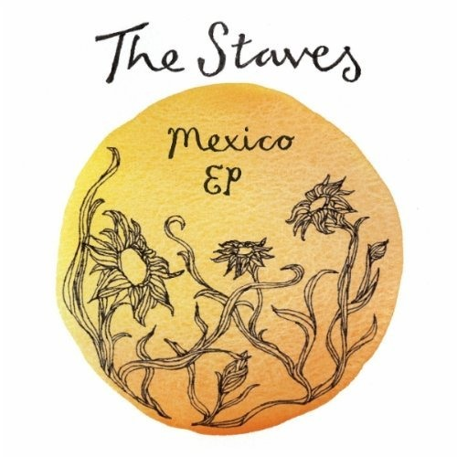 The Staves - Mexico
