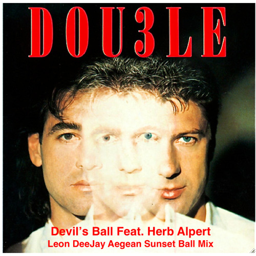 Dou3le Feat Herb Alpert - Devil's Ball - Leon DeeJay Aegean Sunset Ball Mix