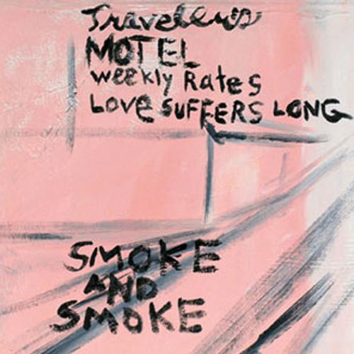Smoke and Smoke - Into the Smoke and Smoke