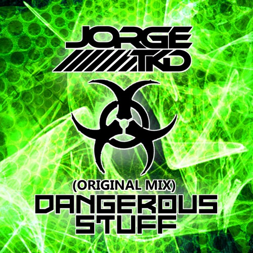 JORGE TKD - Dangerous Stuff (Original Mix)
