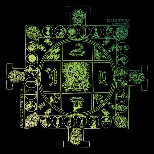 Diamond Terrifier - Flu Riddim (UUMANS Remix) [Digital download exclusive!]