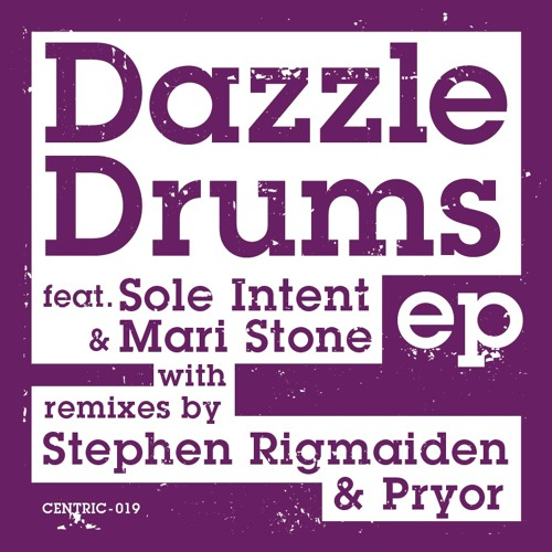 Dazzle Drums Ft. Sole Intent - Toward The Sun - Original