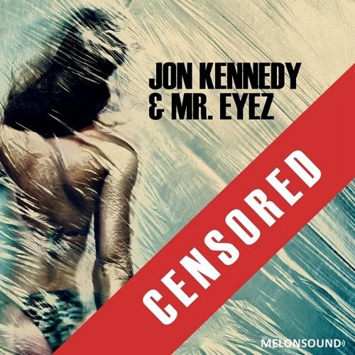 Jon Kennedy Feat Mr Eyez - Jakk'd & Skrew'd (J Latham & Lorenzo remix)