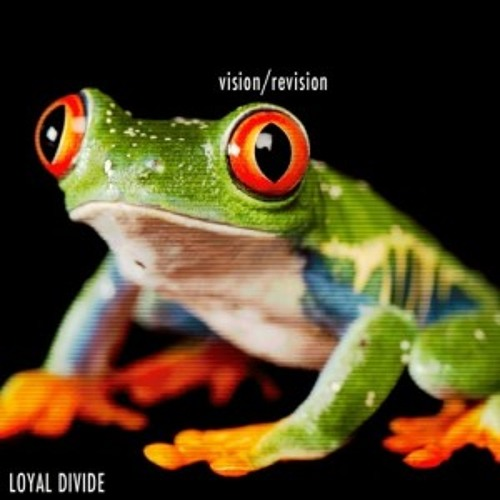 Loyal Divide - Vision Vision (R/D REMIX) FREE DOWNLOAD @ RD-SOUND.COM